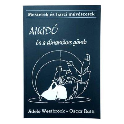 Könyv: Aikido és a dinamikus gömb