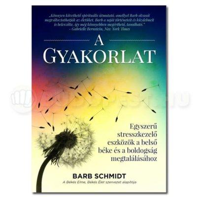 Könyv: Barb Schmidt - A Gyakorlat