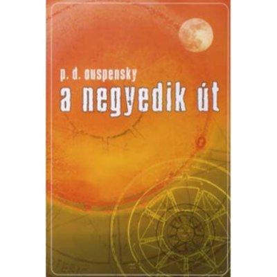 Könyv: A negyedik út (P,D. Ouspensky)