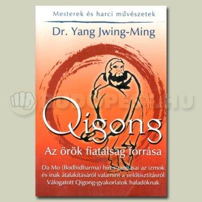 Könyv: Az örök fiatalság forrása - Qi gong -