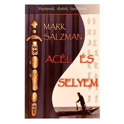 Könyv: Acél és selyem
