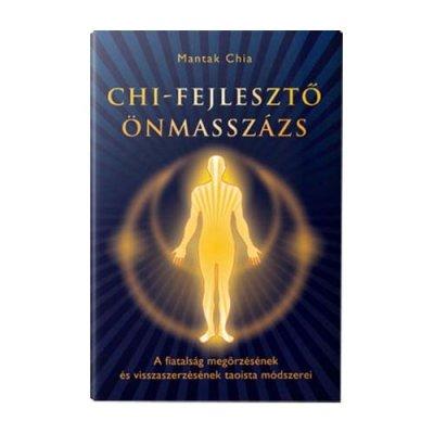 Könyv: Mesterek és harci művészetek VI. - Chi fejlesztő önmasszázs